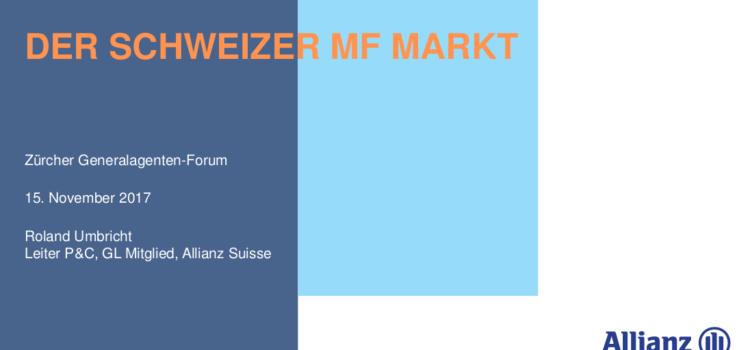 Präsentation: Der Schweizer MF Markt